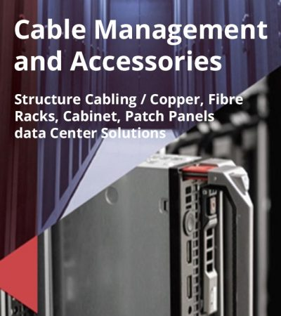 Cable Management and Accessories
